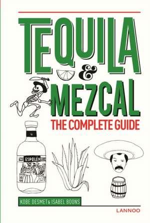 Tequila & Mezcal de Kobe Desmet