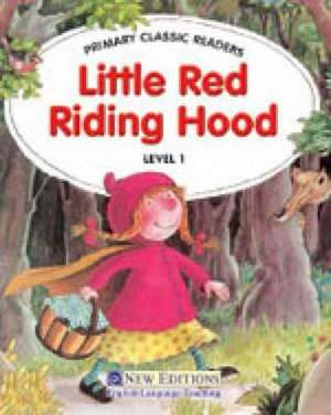 Swan, J: Primary Classic Readers - Little Red Riding Hood