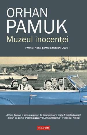 Muzeul inocentei  de Orhan  Pamuk