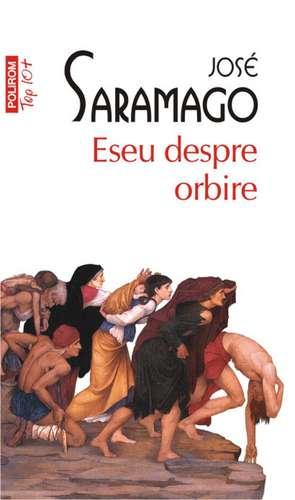 Eseu despre orbire de Jose Saramago