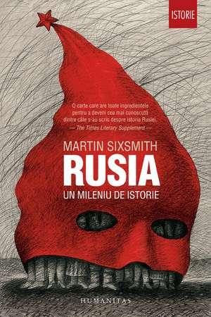Rusia: Un mileniu de istorie de Martin Sixsmith