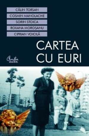 Cartea cu EURI de Sorin Stoica