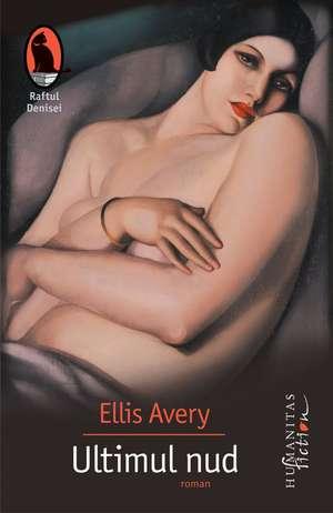 Ultimul nud de Ellis Avery