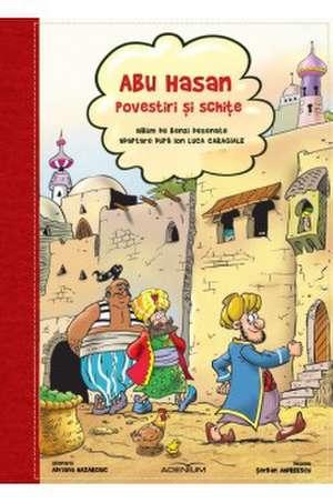 Abu Hasan - Povestiri și schițe. Benzi desenate