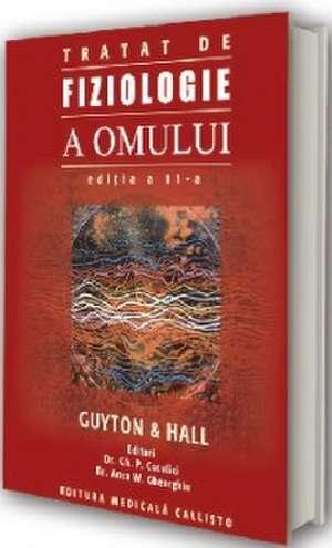 Guyton. Tratat de Fiziologie a Omului de Arthur C. Guyton