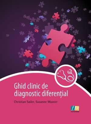 Ghid clinic de diagnostic diferențial de Christian Sailer