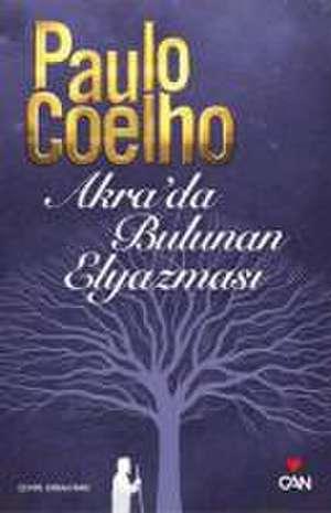 Akrada Bulunan Elyazmasi de Paulo Coelho