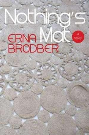Nothing's Mat de Erna Brodber