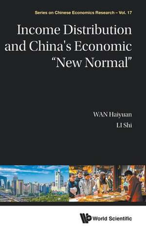 "Income Distribution and China's Economic ""New Normal"" de Haiyuan Wan"