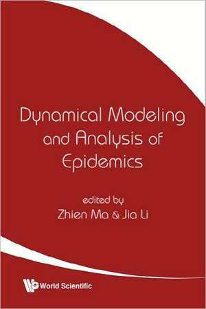 Dynamical Modeling and Anaylsis of Epidemics