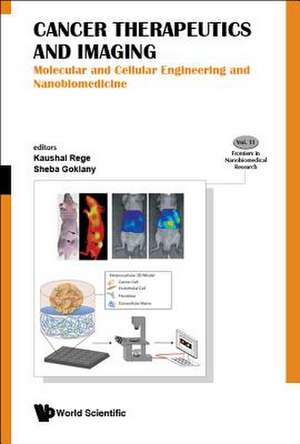 Cancer Therapeutics and Imaging: Molecular and Cellular Engineering and Nanobiomedicine