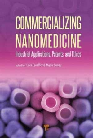 Commercializing Nanomedicine