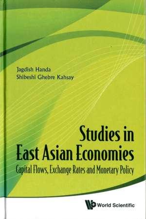 Studies in East Asian Economies de Jagdish Handa
