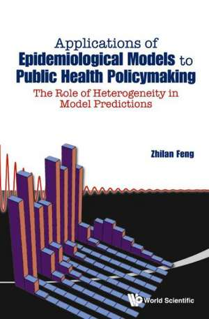 Applications of Epidemiological Models to Public Health Policymaking