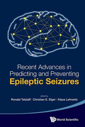 Recent Advances in Predicting and Preventing Epileptic Seizures - Proceedings of the 5th International Workshop on Seizure Prediction