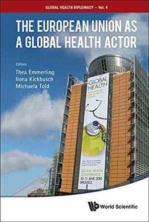 The European Union as a Global Health Actor