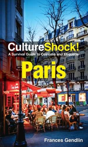 Cultureshock! Paris de Frances Gedlin