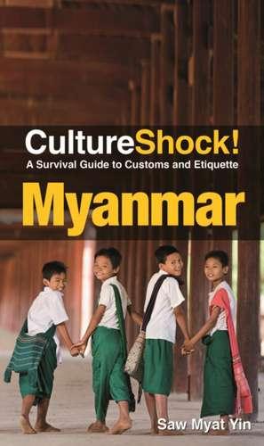 Cultureshock! Myanmar de Myat Yin Saw