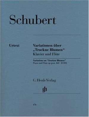 """Variationen über """"Trockne Blumen"""" e-moll op. post. 160 D 802 de Franz Schubert"""