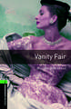 Oxford Bookworms Library: Level 6:: Vanity Fair