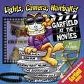 Lights, Camera, Hairballs!:  Garfield at the Movies