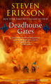 Deadhouse Gates: Malazan Book 2