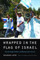 Wrapped in the Flag of Israel: Mizrahi Single Mothers and Bureaucratic Torture, Revised Edition