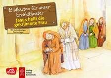 Jesus heilt die gekrümmte Frau. Kamishibai Bildkartenset.