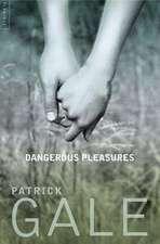 Dangerous Pleasures