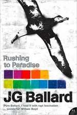 Rushing to Paradise