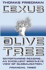 Friedman, T: The Lexus and the Olive Tree