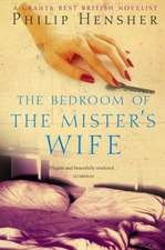 The Bedroom of the Mister's Wife