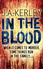 In the Blood (Carson Ryder, Book 5):  A Heartbreaking True Story of a Brave Little Girl