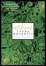Echoes:  Wickedly Terrifying Tales from the Undergrowth
