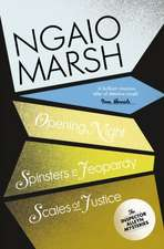 Opening Night / Spinsters in Jeopardy / Scales of Justice