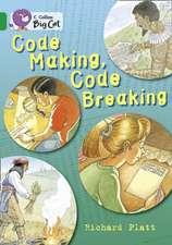 Code Making, Code Breaking