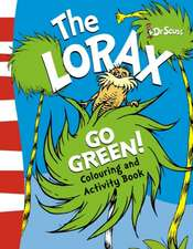 The Lorax Go Green Colouring and Activity Book