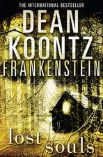 Dean Koontz's Frankenstein (4) -- Lost Souls