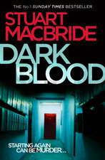 Dark Blood (Logan McRae, Book 6):  Harry Patch and the Legacy of War
