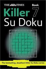 The Times Killer Su Doku Book 7:  A Chef's Stories and Recipes from the Land
