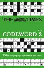 The Times Codeword, Book 2:  150 Easy to Difficult Puzzles