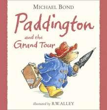 Bond, M: Paddington and the Grand Tour