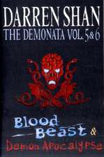 The Demonata - Volumes 5 and 6 - Blood Beast/Demon Apocalypse