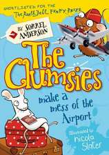 The Clumsies Make a Mess of the Airport