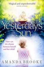 Brooke, A: Yesterday's Sun