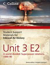 Bunce, R: Edexcel A2 Unit 3 Option E2: A World Divided: Supe