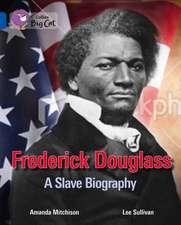 Frederick Douglass: A Slave Biography