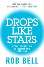 Drops Like Stars