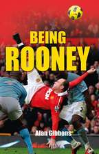 Gibbons, A: Being Rooney