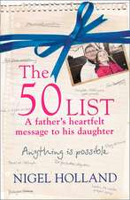 The 50 List: - a Father's Heartfelt Message to His Daughter